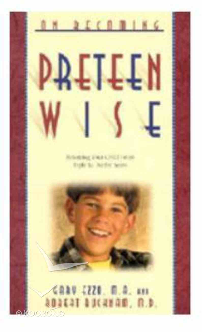 Preteen Wise (On Becoming Series) Paperback