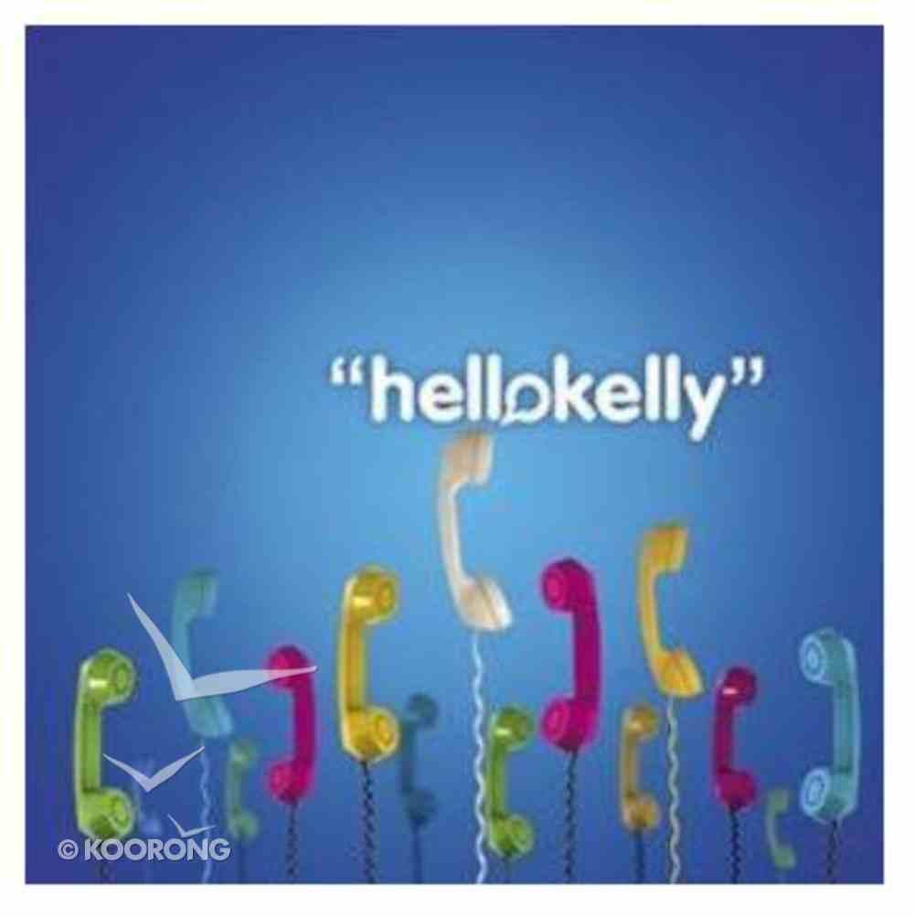 Hello Kelly CD