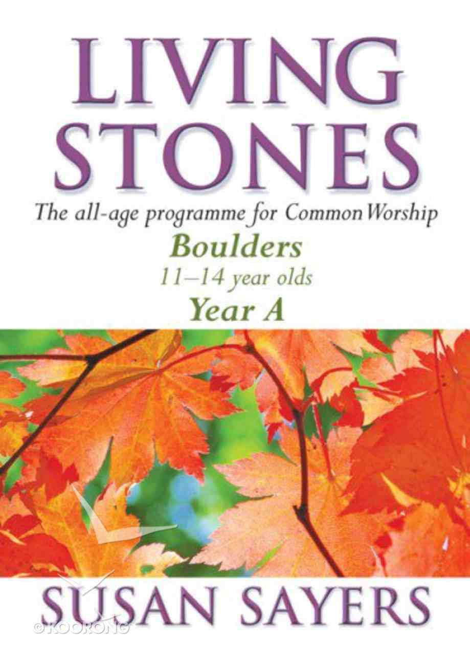 Boulders (Year a For Common Lectionary) (Living Stones Series) Paperback