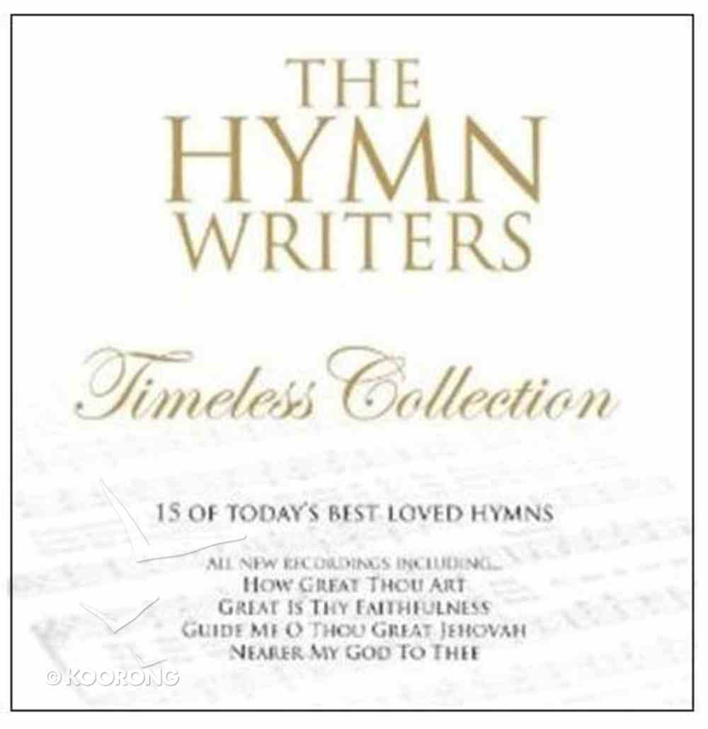 Hymnwriters: Timeless Collection CD