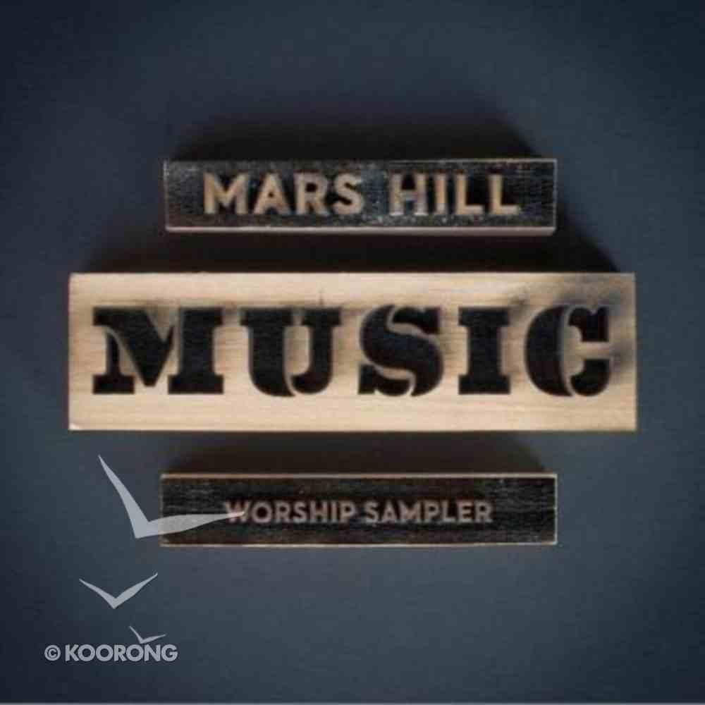 Mars Hill Music Worship Sampler CD