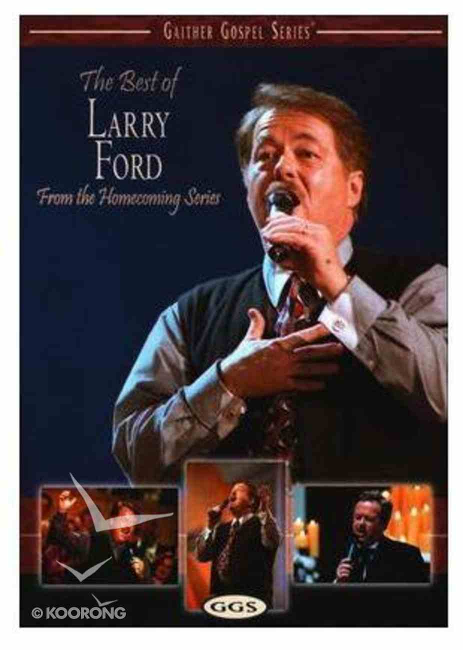 The Best of Larry Ford (Gaither Gospel Series) DVD
