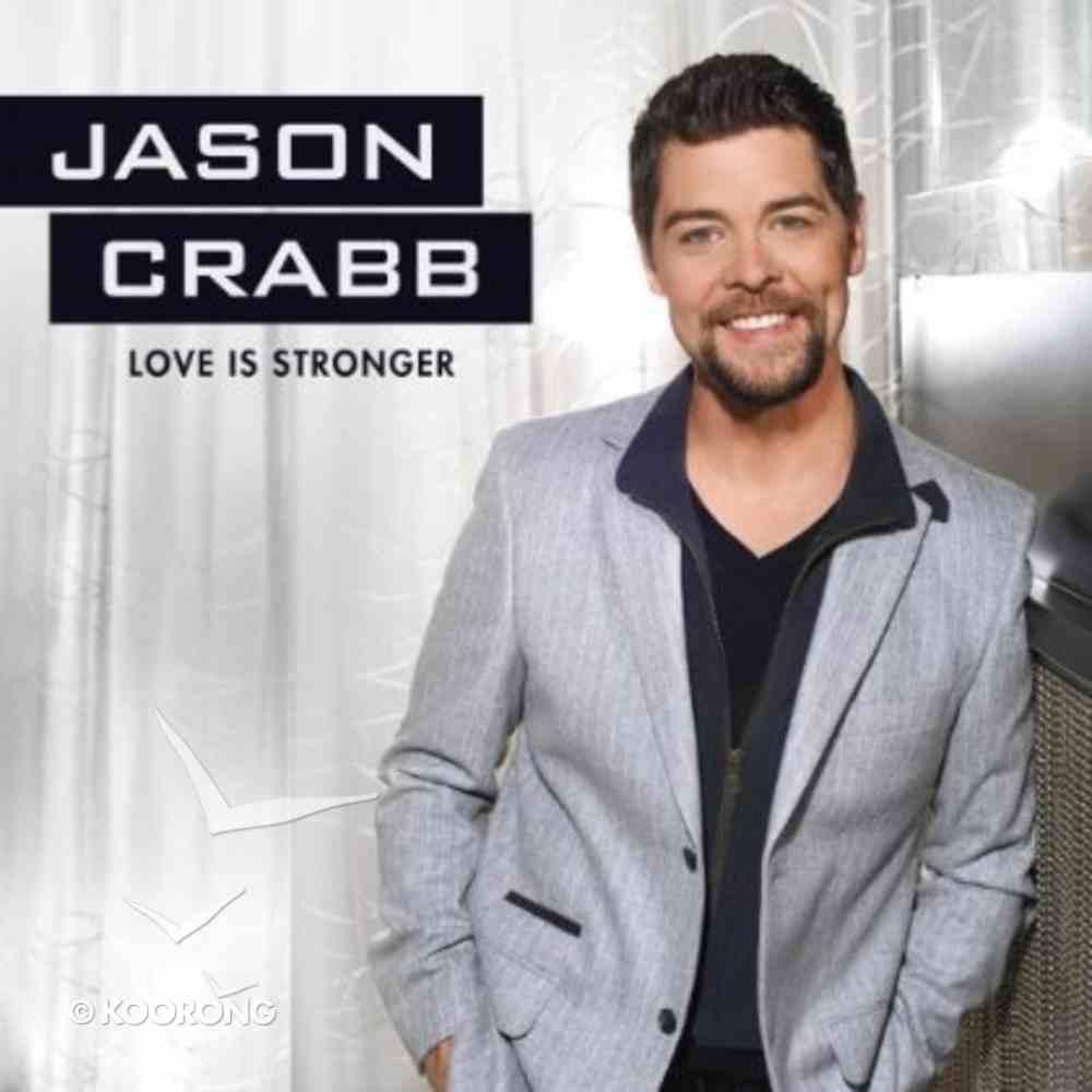 Love is Stronger CD