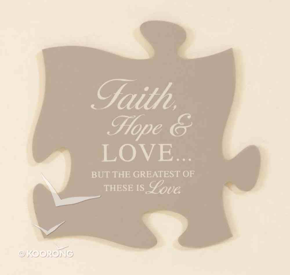 Puzzle Pieces Wall Art: Faith, Hope & Love... Plaque