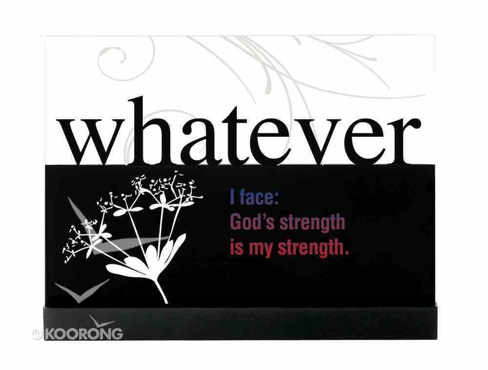 Lifewords Plaque: Whatever Plaque