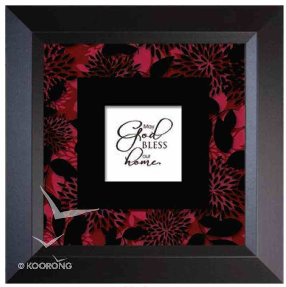 """Truth Squared Frame: May God Bless Our Home (10"""" X 10"""") Plaque"""