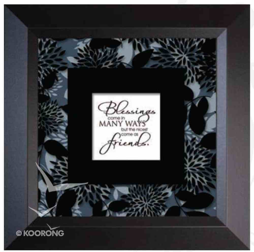 """Truth Squared Frame: Blessings Come in Many Ways... (10"""" X 10"""") Plaque"""