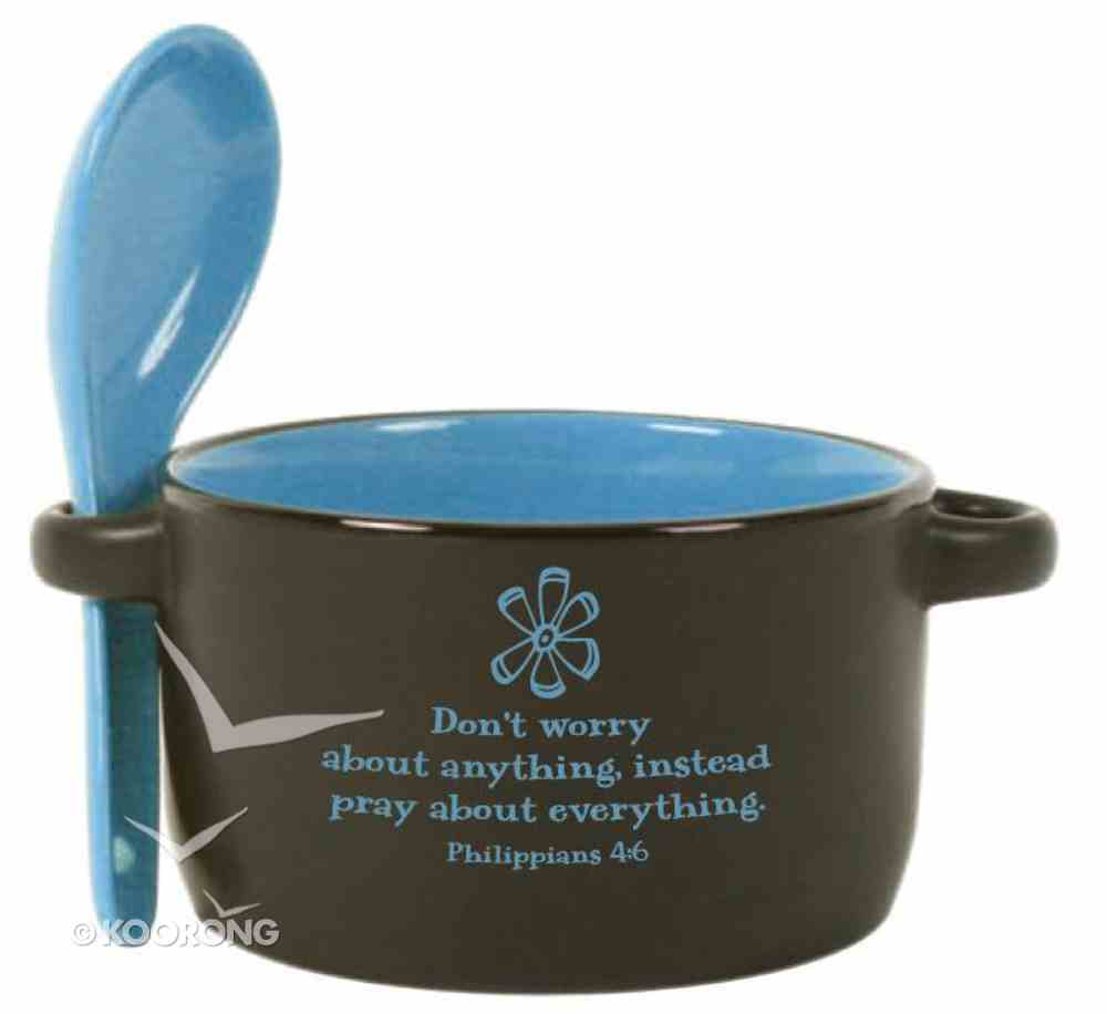 Designer Spoon & Bowl: Don't Worry About Anything, Philippians 4:6, Blue Homeware