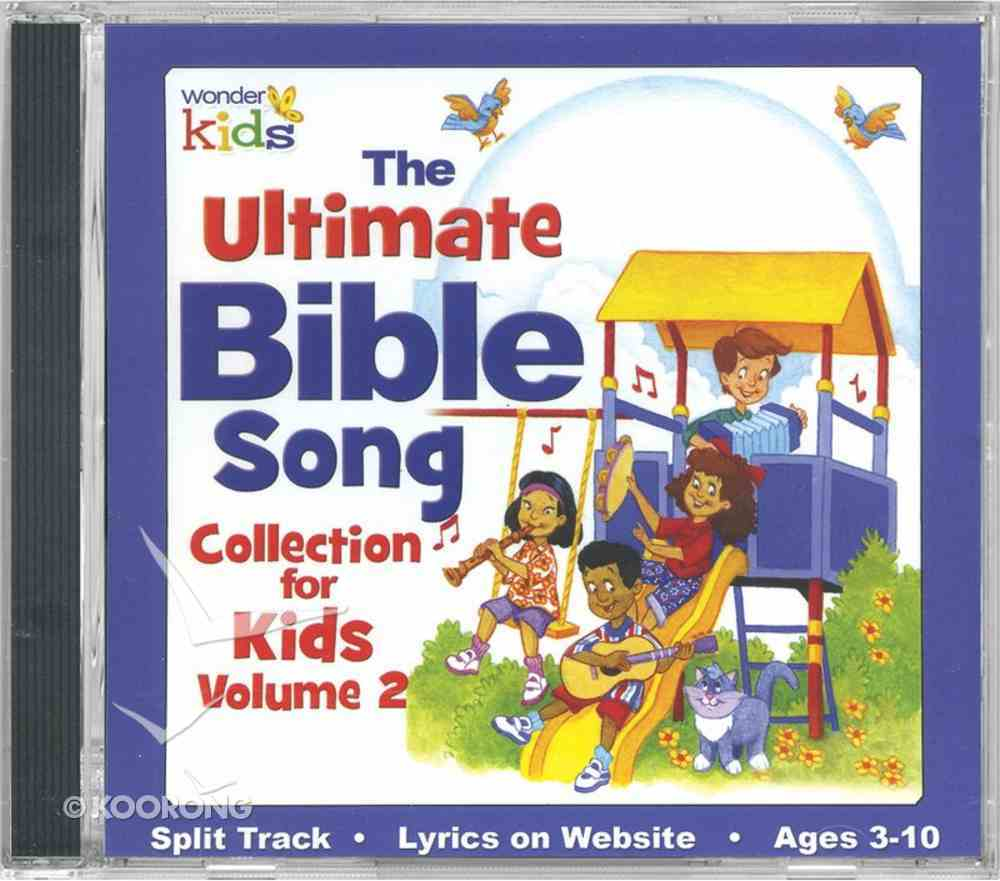 The Ultimate Bible Song Collection For Kids Volume 2 CD