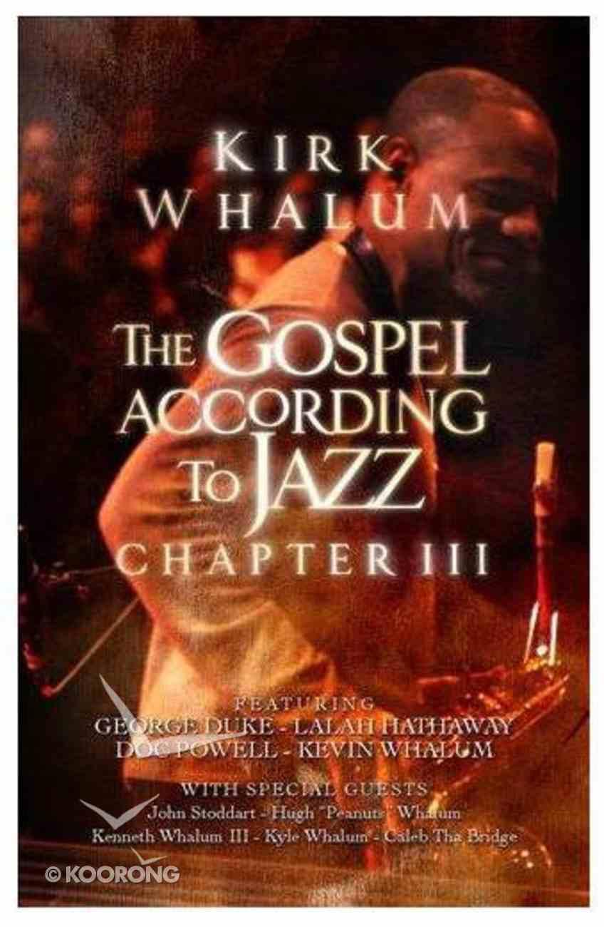 Gospel According to Jazz - Chapter III DVD
