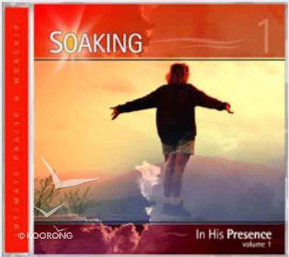 Soaking #01: In His Presence CD