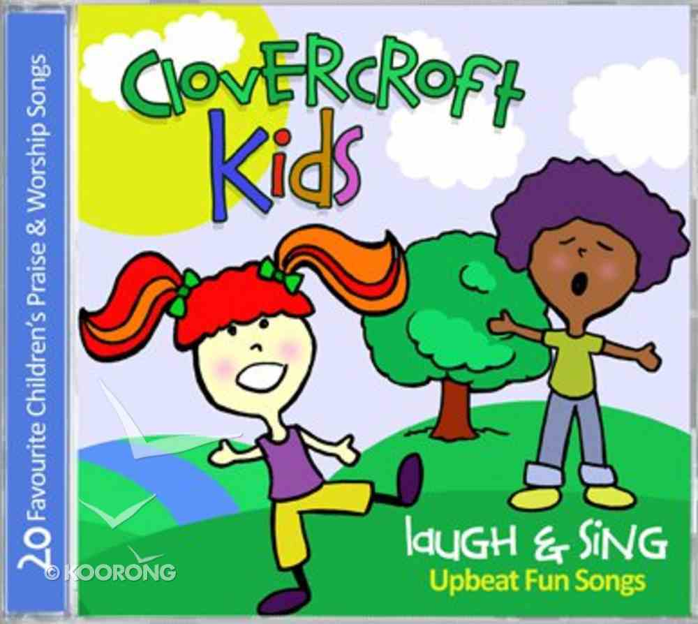 Clovercroft Kids: Laugh and Sing CD