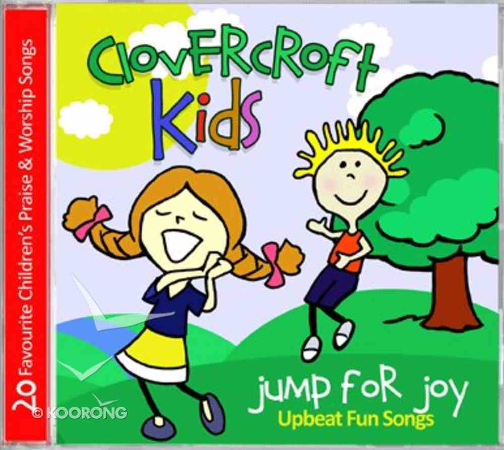 Clovercroft Kids: Jump For Joy CD