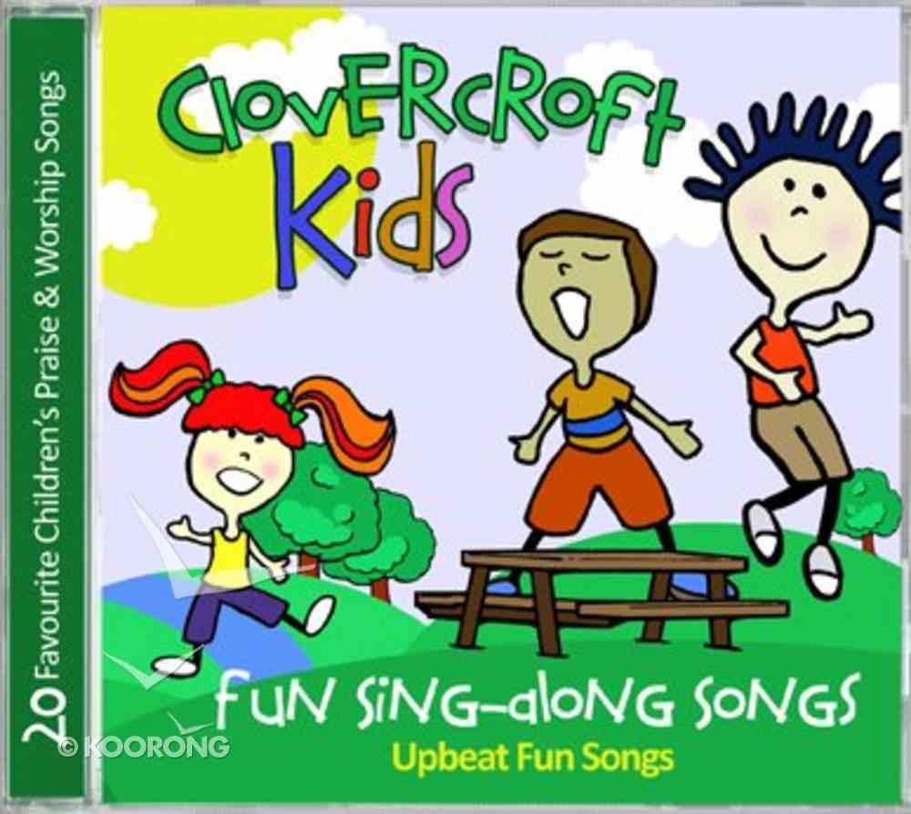 Clovercroft Kids: Fun Singalong Songs CD