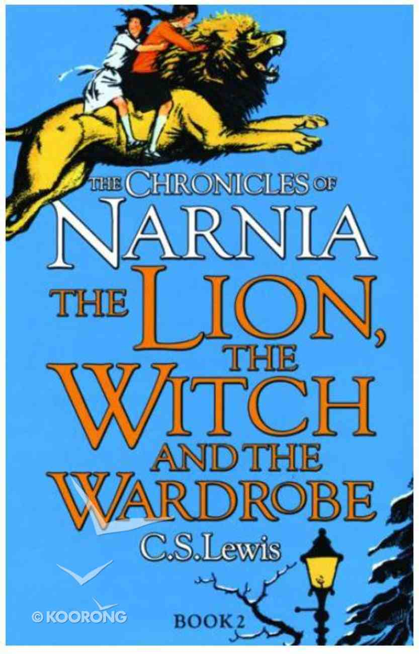 Narnia #02: Lion, the Witch and the Wardrobe, the (#02 in Chronicles Of Narnia Series) Paperback