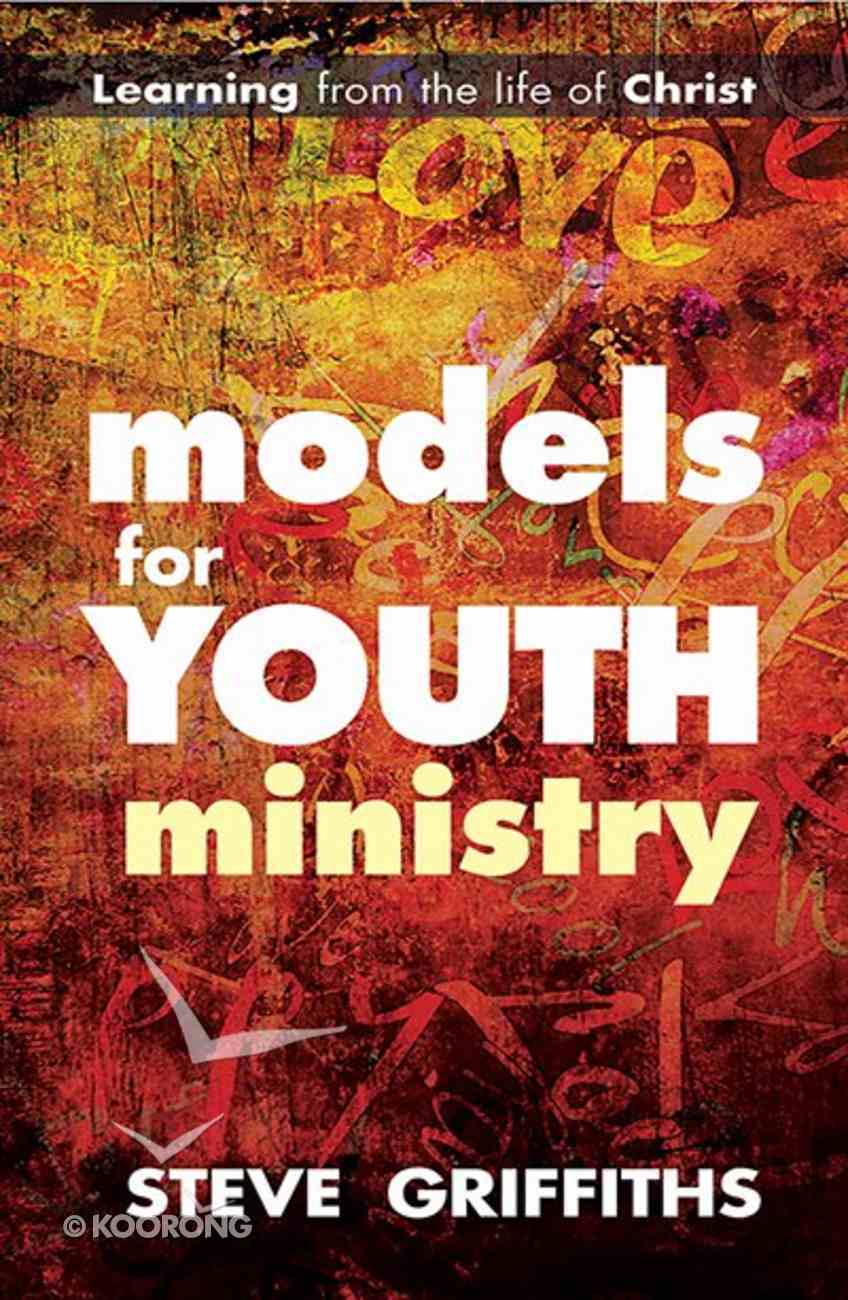Models For Youth Ministry Paperback