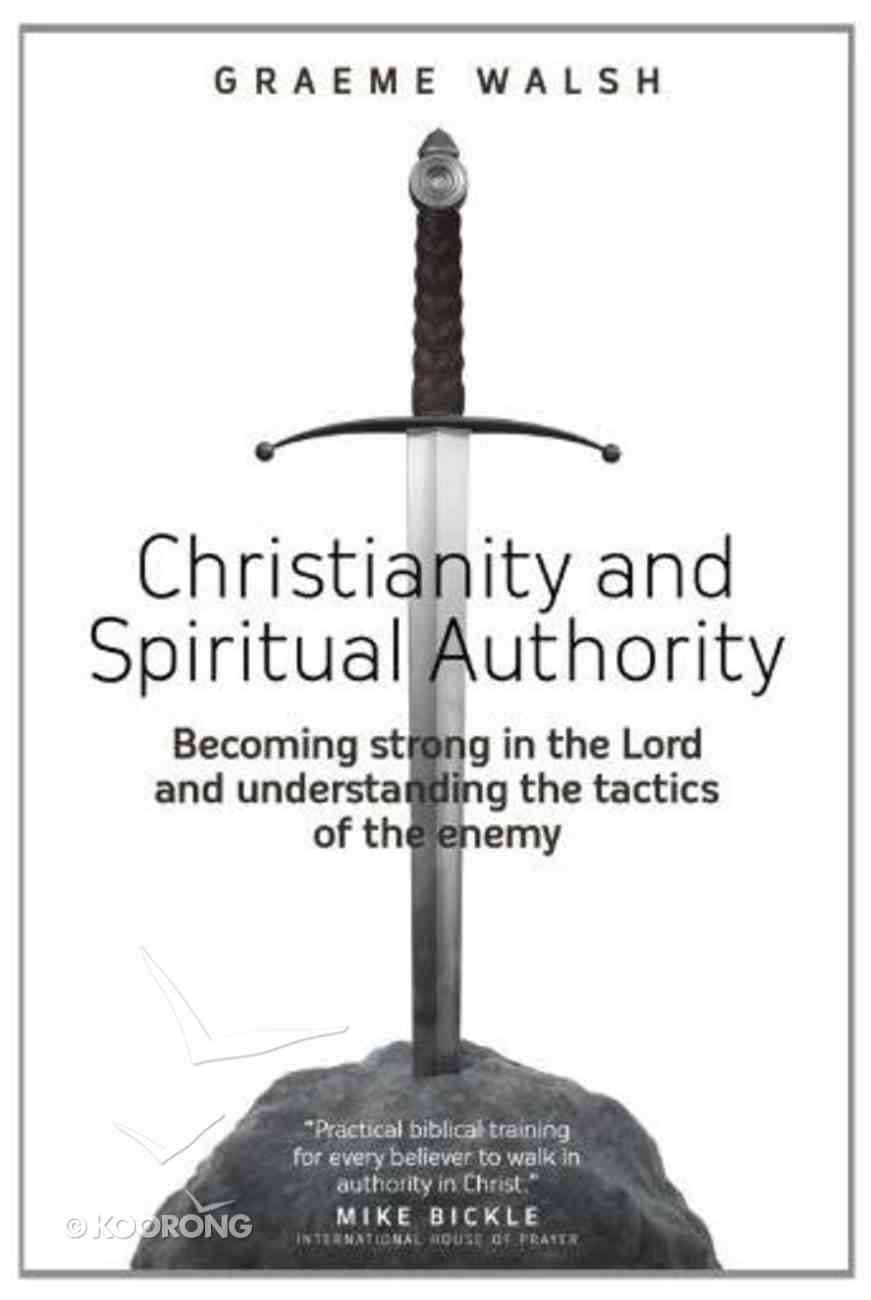 Christianity and Spiritual Authority Paperback