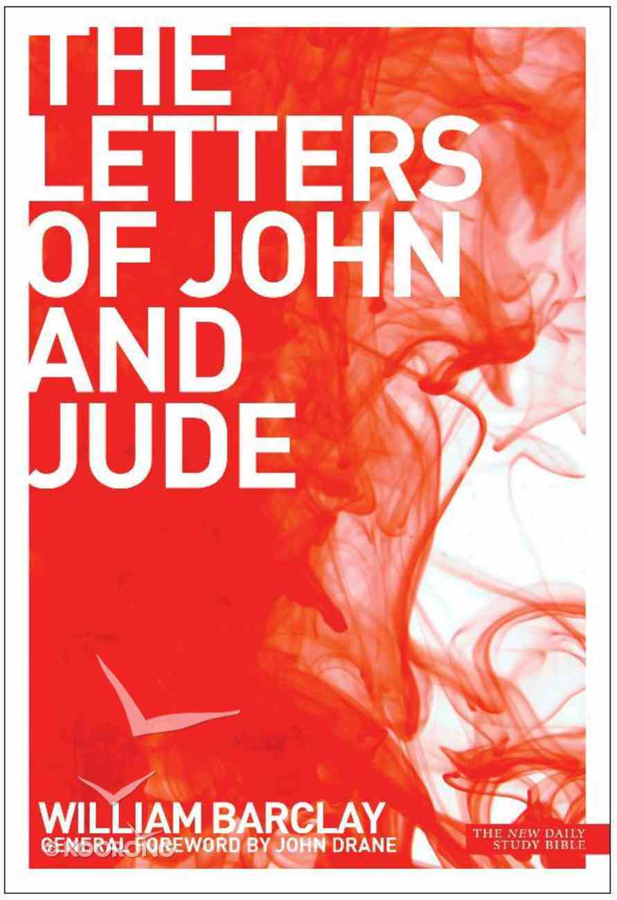 The Letters of John and Jude (New Daily Study Bible Series) Paperback