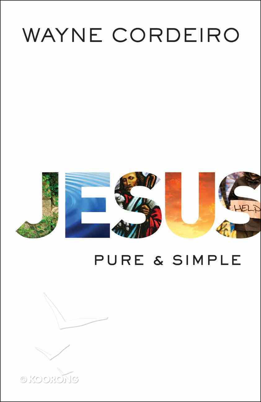 Jesus: Pure and Simple Paperback