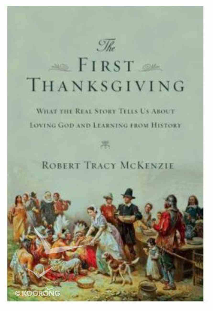 The First Thanksgiving Paperback
