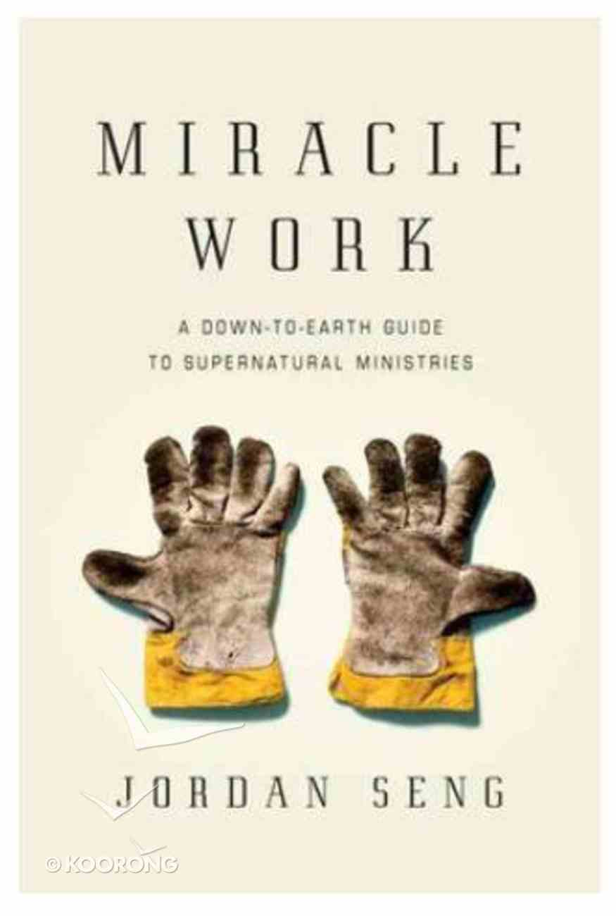 Miracle Work Paperback
