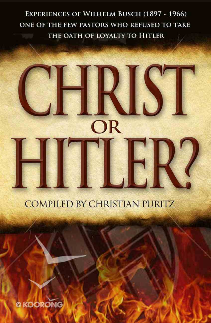 Christ Or Hitler? Paperback