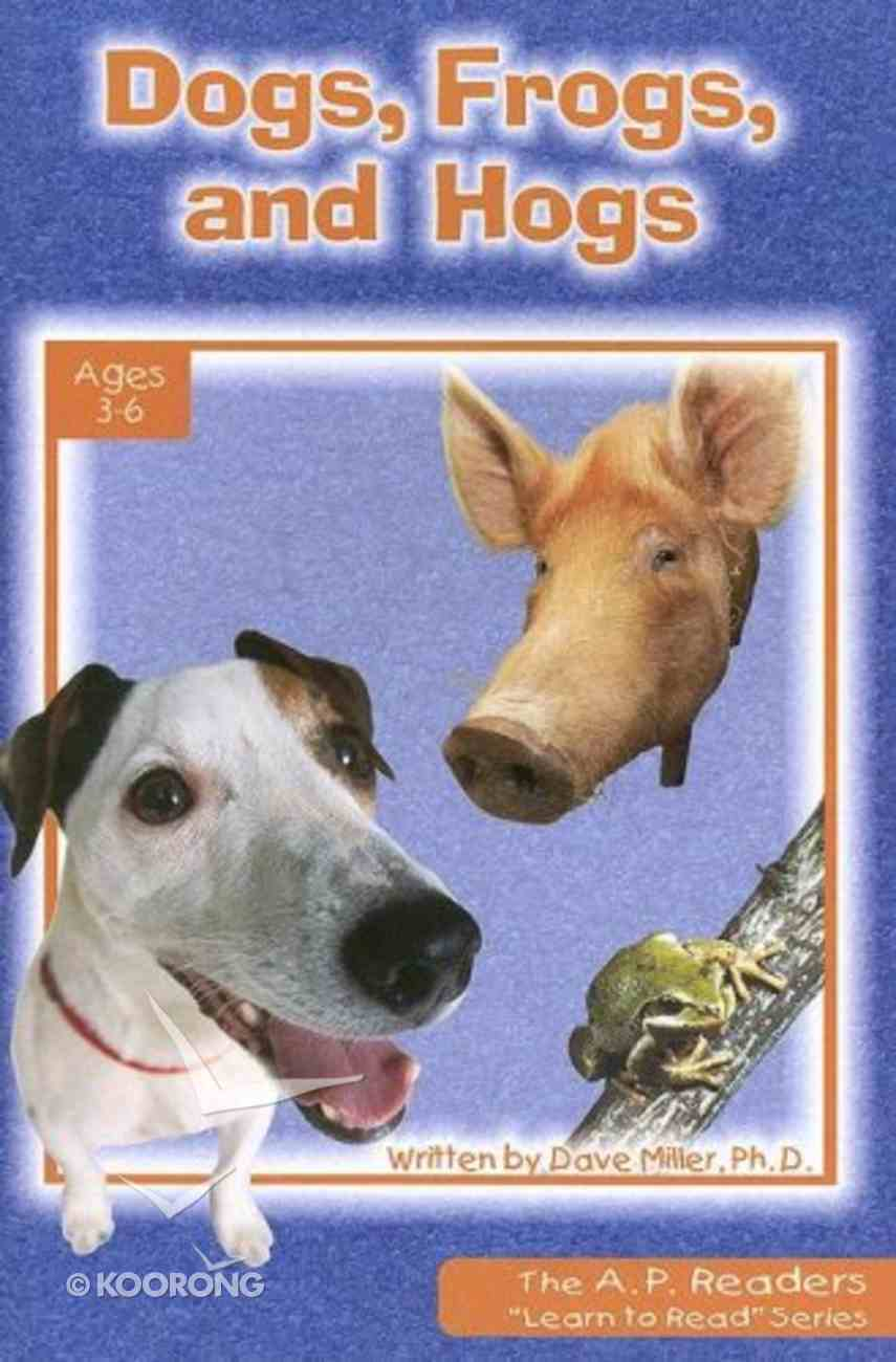 Dogs, Frogs, and Hogs (A P Reader Series) Paperback