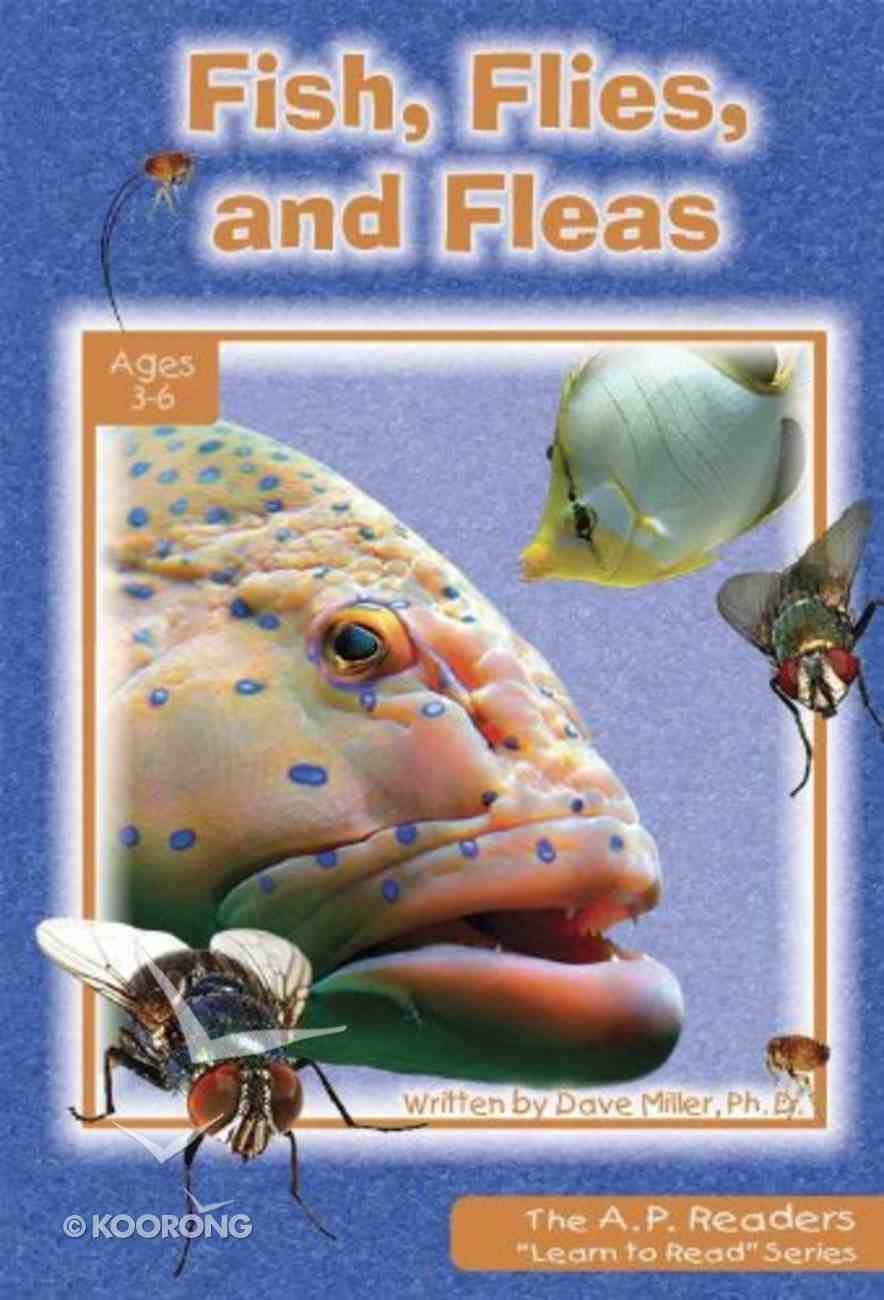Fish, Flies, and Fleas (A P Reader Series) Paperback