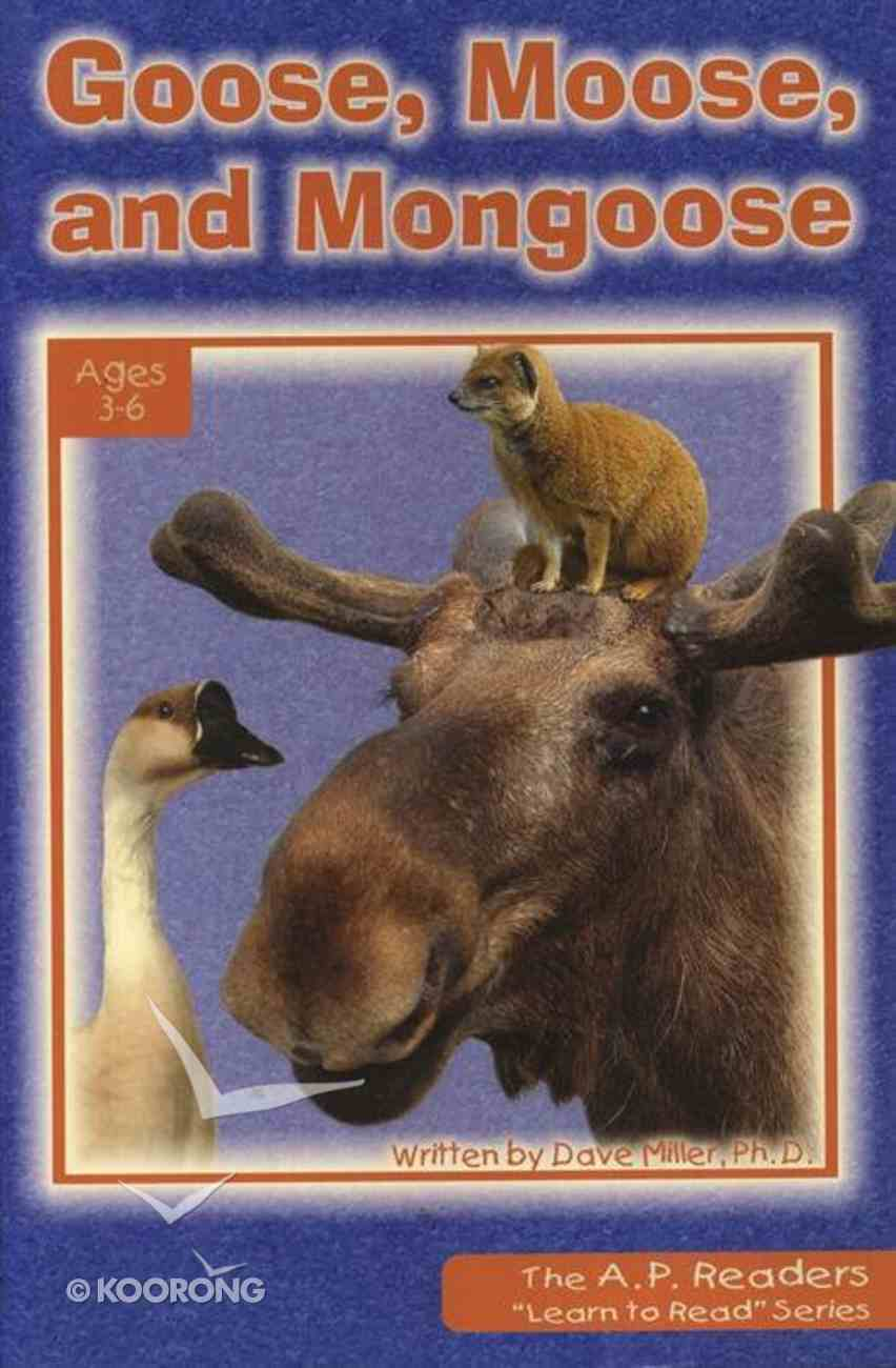 Goose, Moose, and Mongoose (A P Reader Series) Paperback