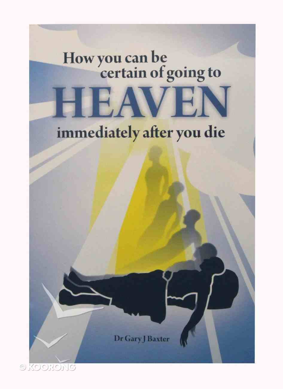 How You Can Be Certain of Going to Heaven Immediately After You Die? Booklet