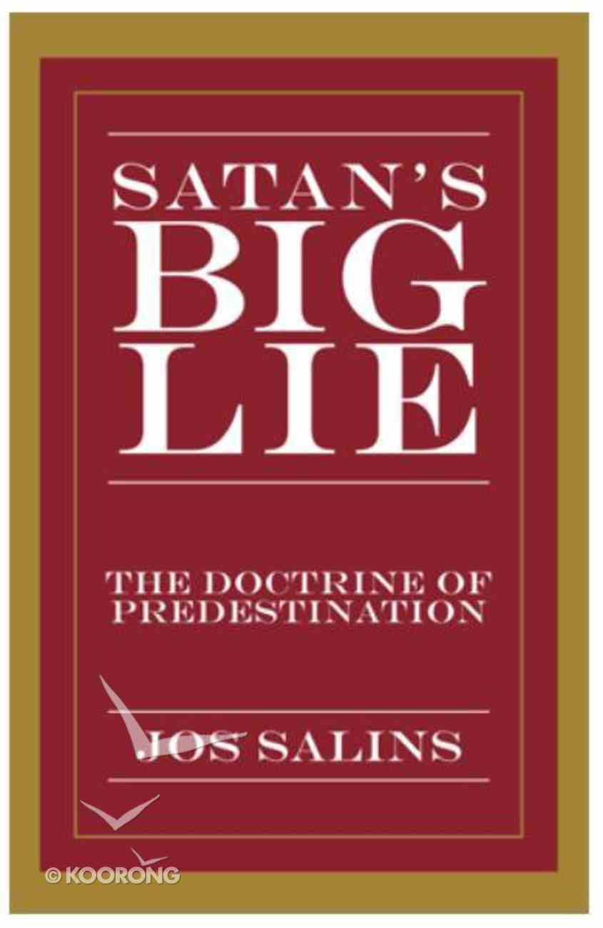 Satan's Big Lie Paperback