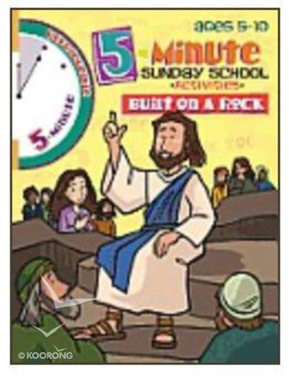 Built on a Rock (Reproducible) (5 Minute Sunday School Activities Series) Paperback