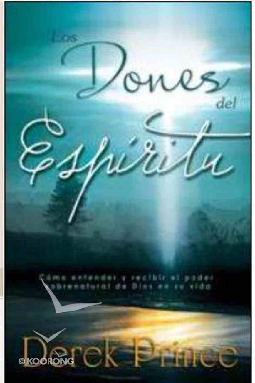 Los Dones Del Espiritu (Gifts Of The Spirit) Paperback