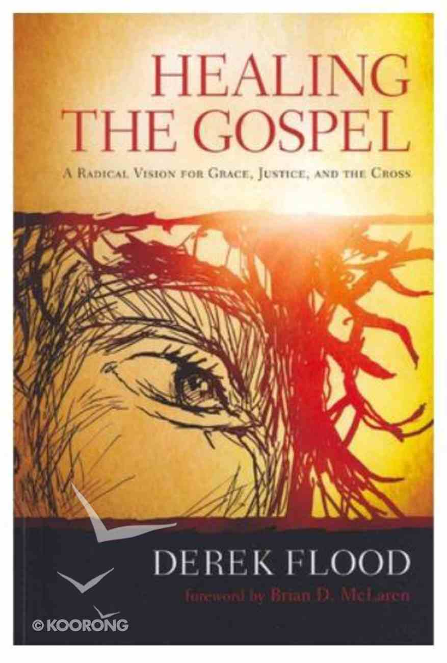 Healing the Gospel Paperback