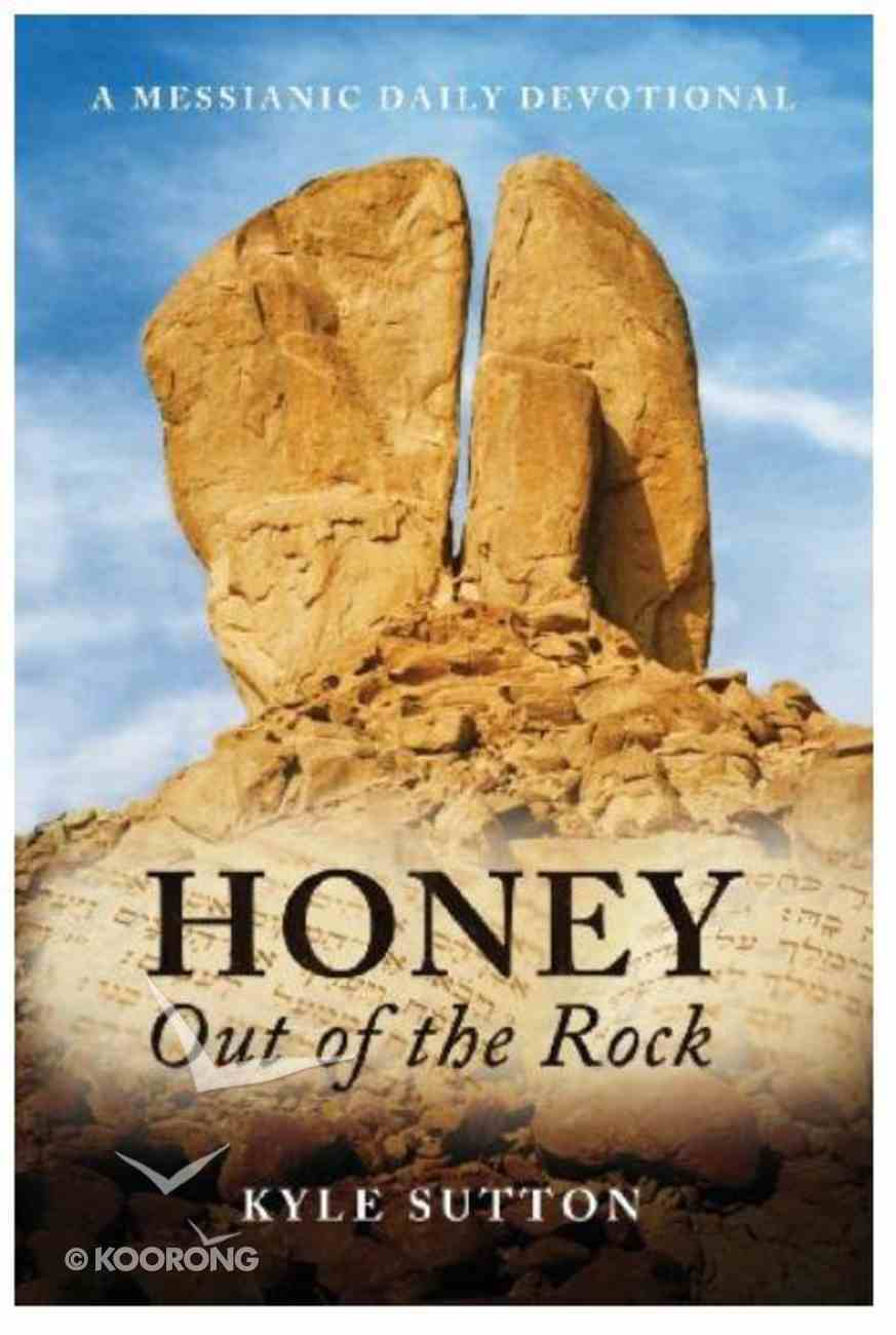 Honey Out of the Rock Paperback
