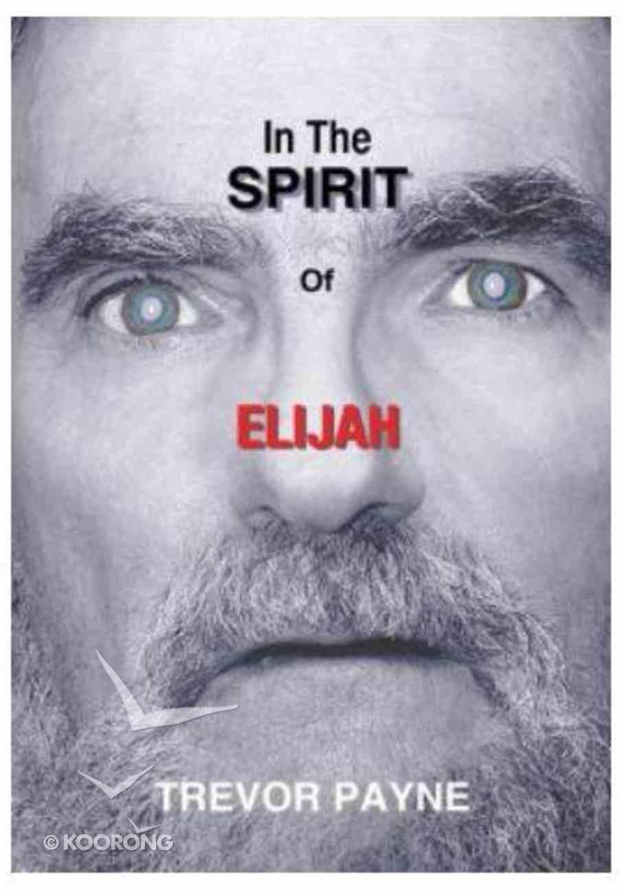 In the Spirit of Elijah Paperback