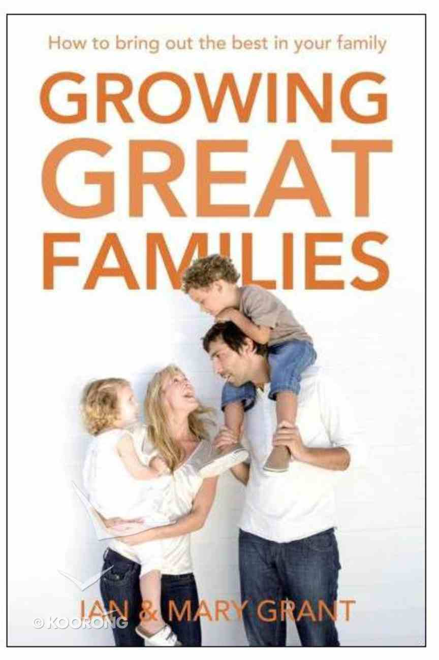 Growing Great Families Paperback
