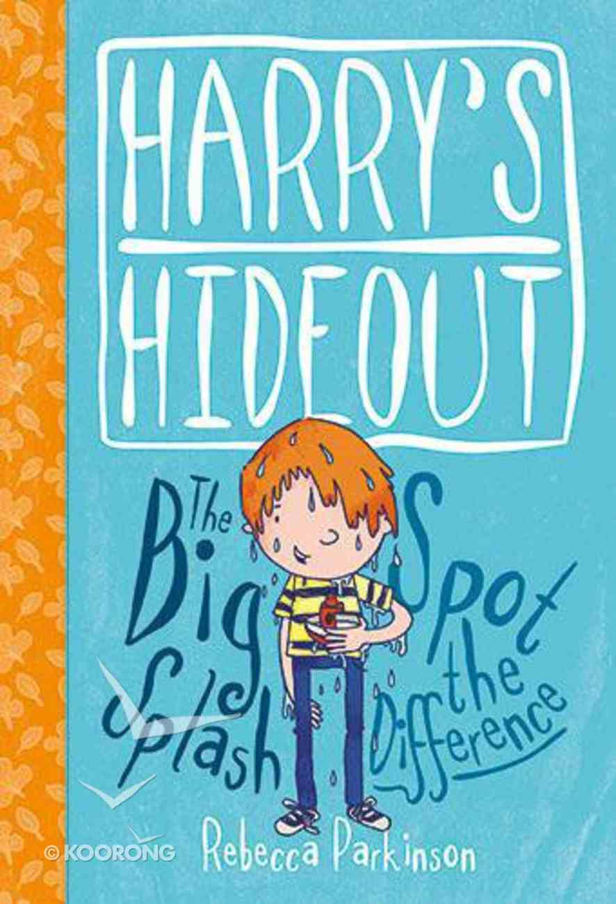 Spot the Difference & the Big Splash (Harry's Hideout Series) Hardback
