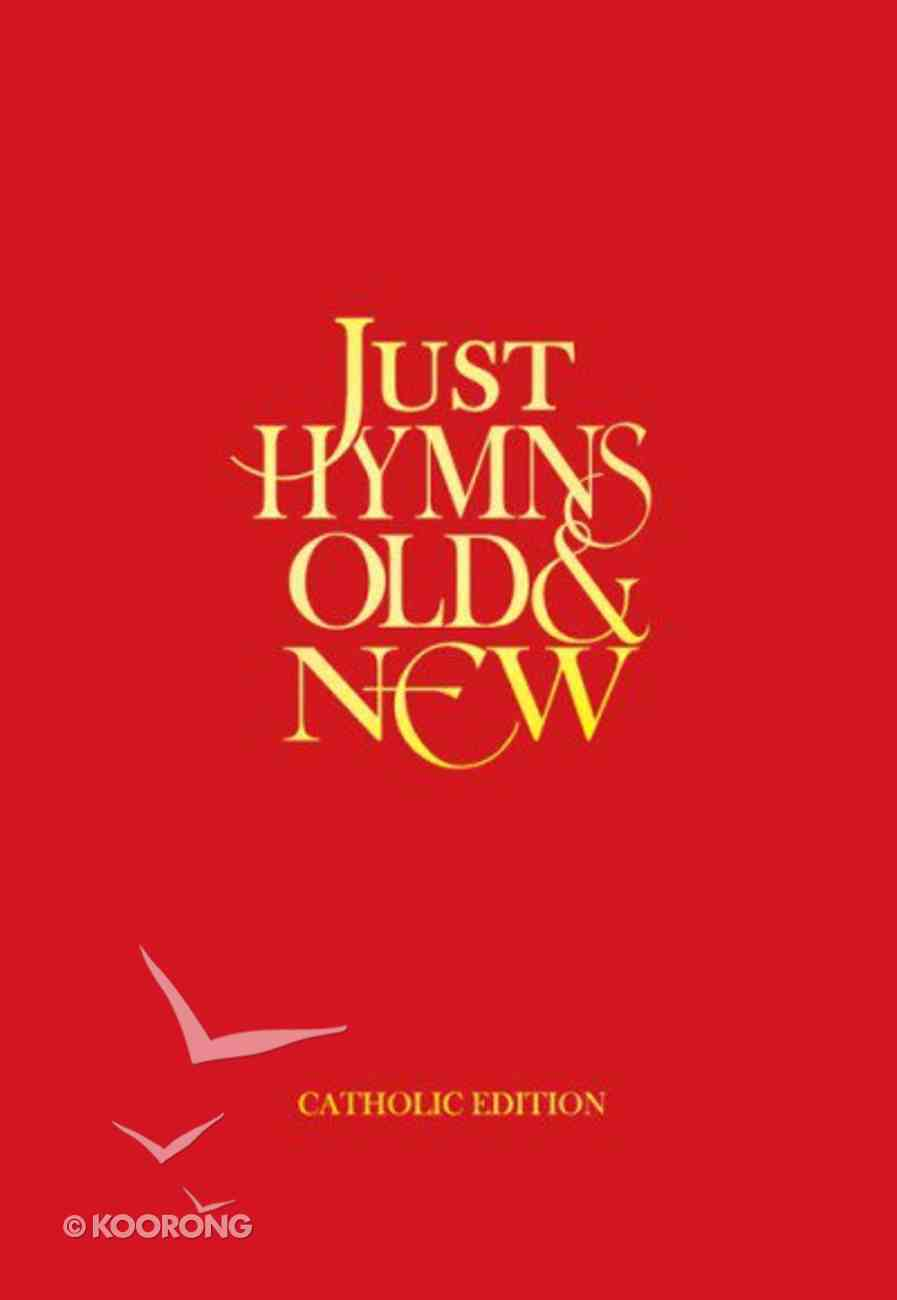 Just Hymns Old and New Catholic Edition (Words) Hardback