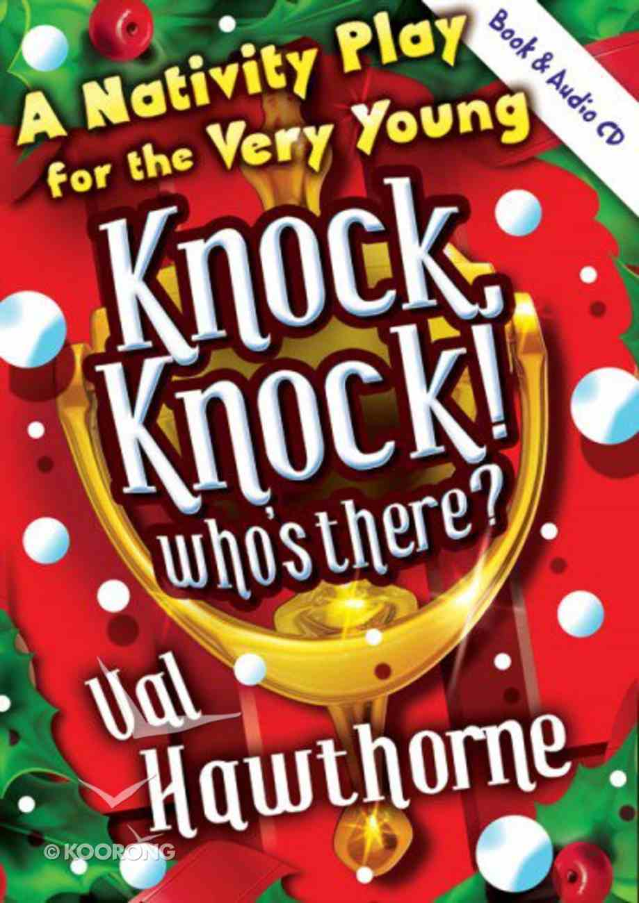 Knock, Knock! Who's There? (With CD) (Nativity Play For The Very Young) Paperback