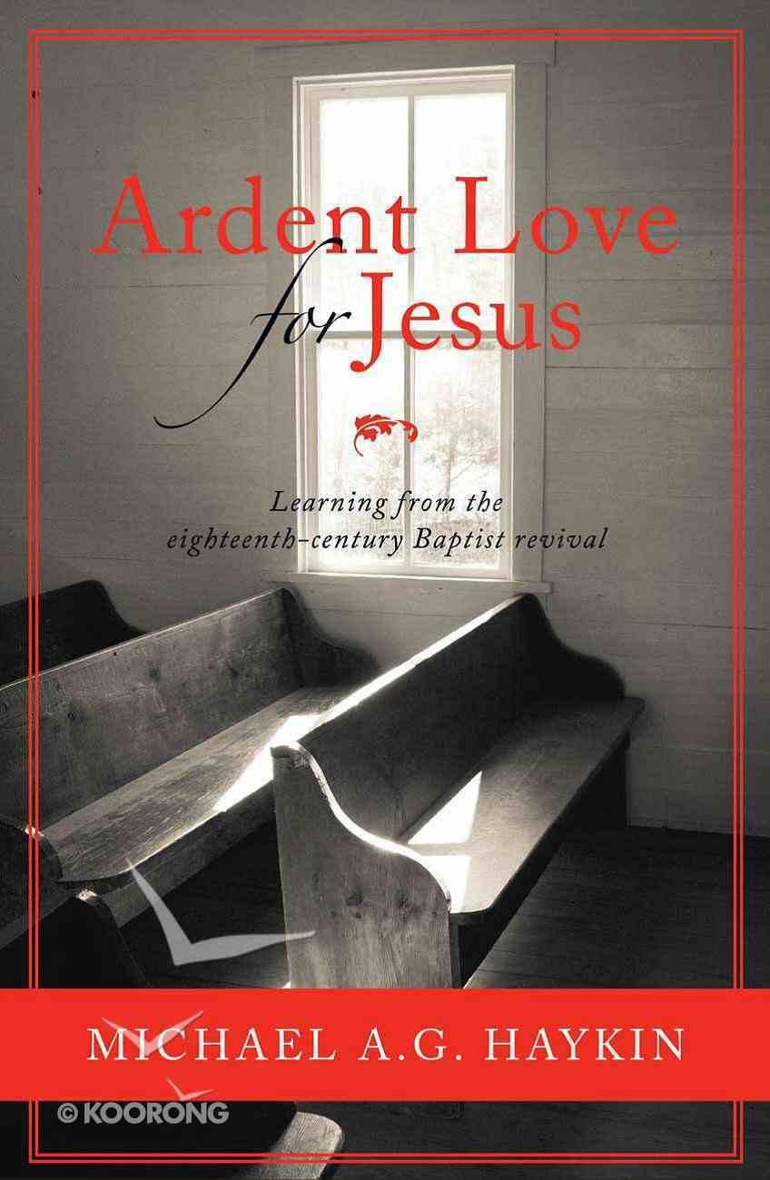 Ardent Love For Jesus Paperback