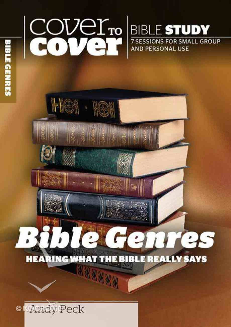 Bible Genre's - Hearing What the Bible Really Says (Cover To Cover Bible Study Guide Series) Paperback