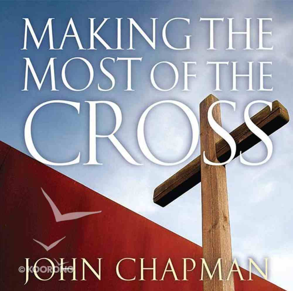 Making the Most of the Cross DVD