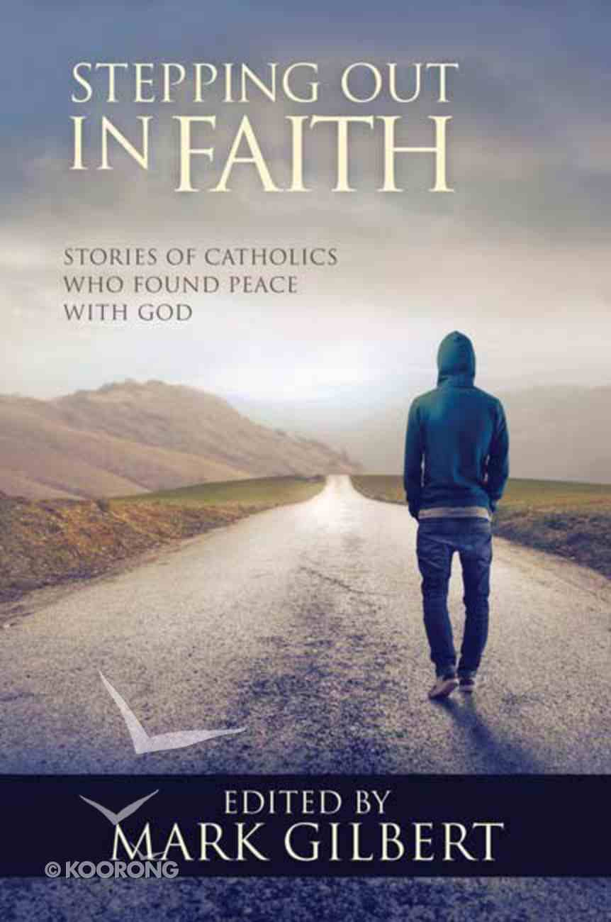 Stepping Out in Faith Paperback