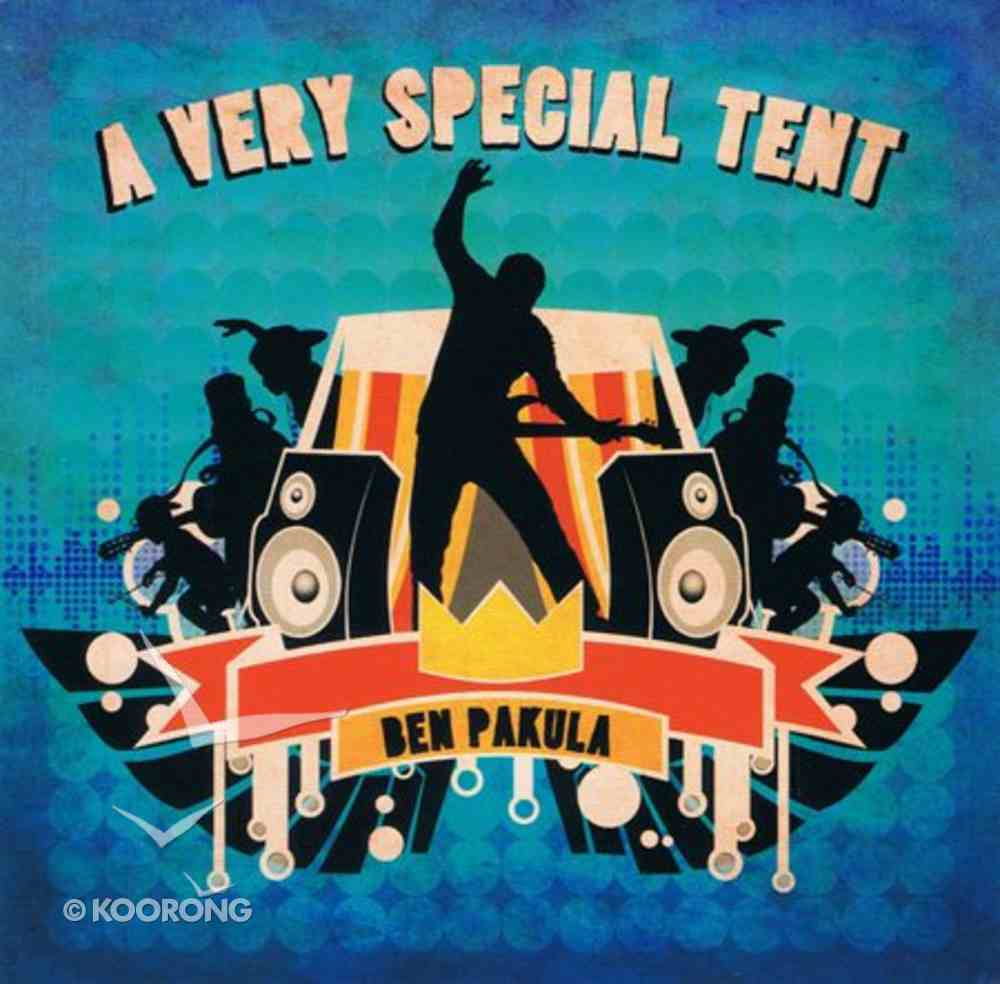 A Very Special Tent CD