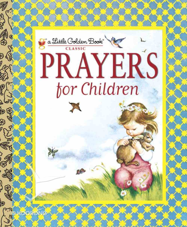 Prayers For Children (Little Golden Book Series) Hardback