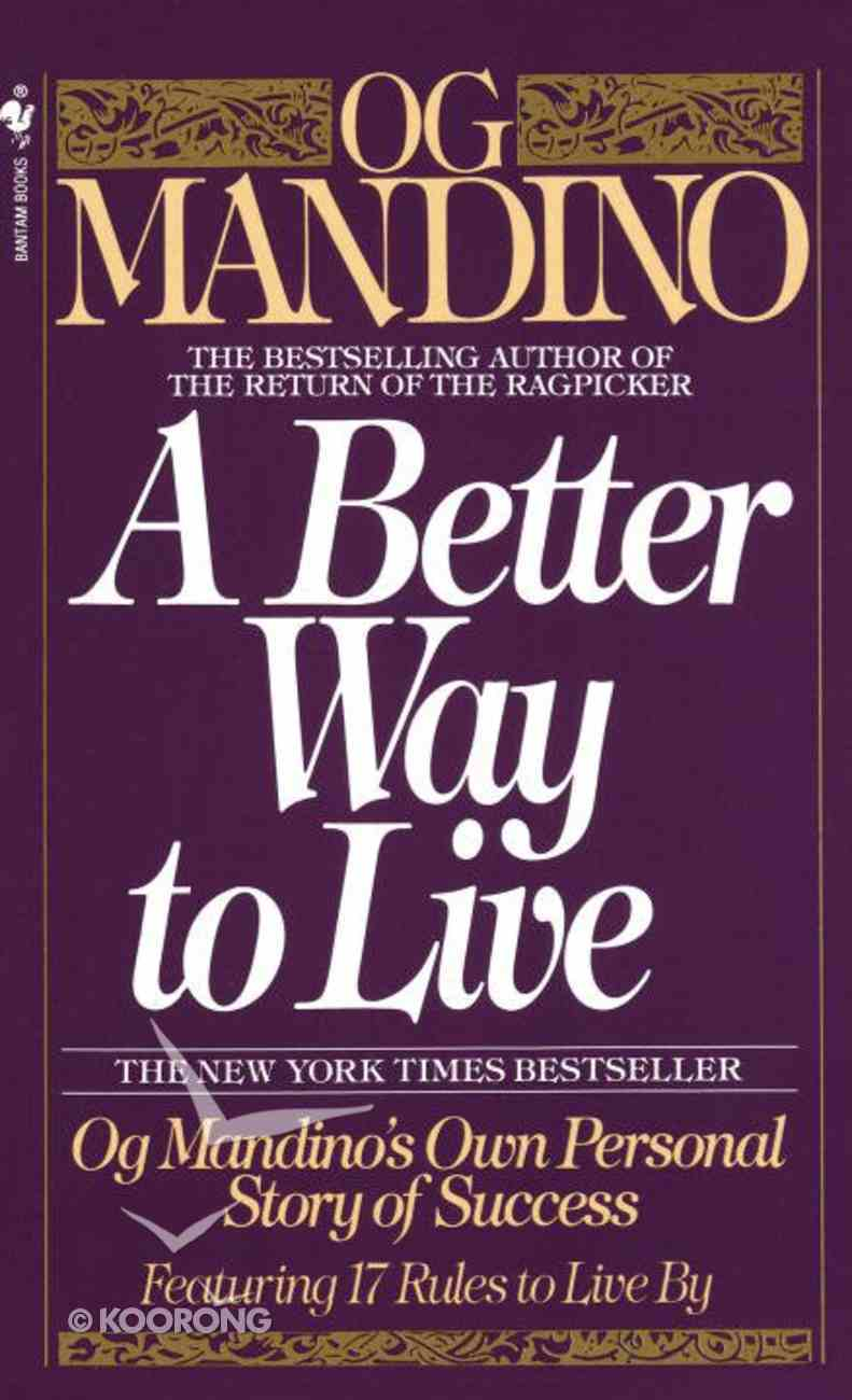 Better Way to Live Paperback