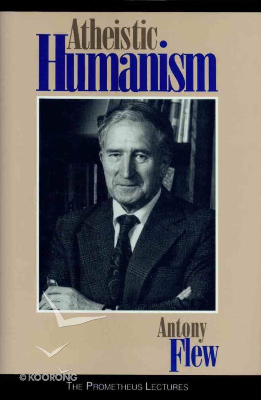 Atheistic Humanism Hardback