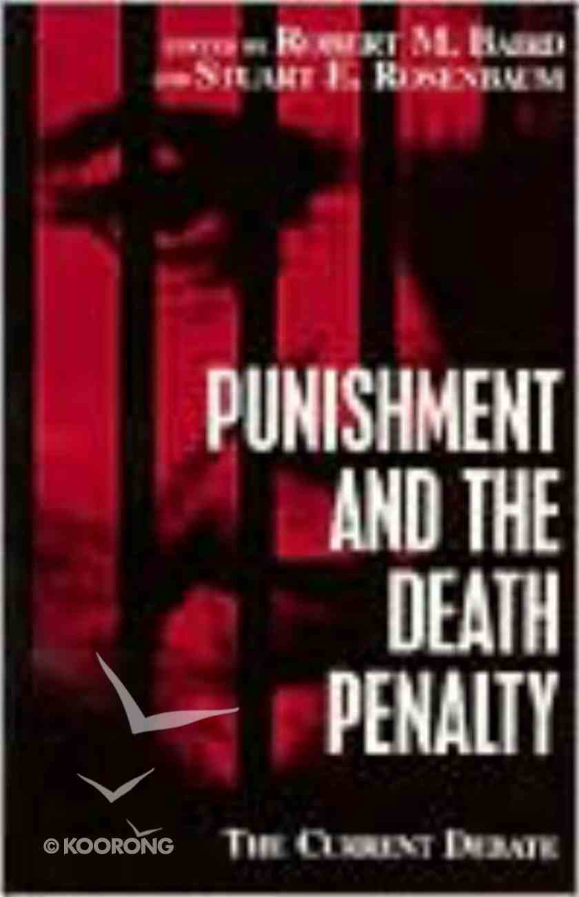Punishment and the Death Penalty Paperback