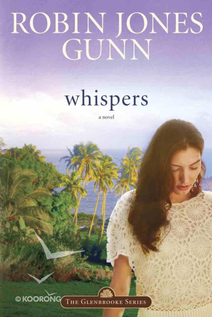 Whispers (#02 in Glenbrooke Series) Paperback